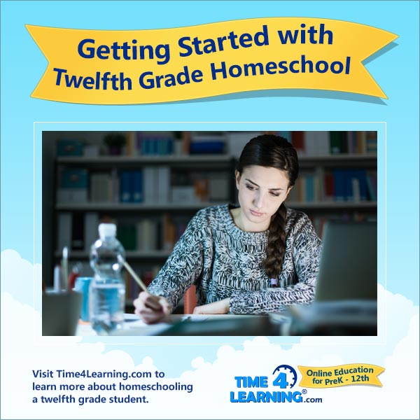 Getting Started with 12th Grade Homeschool