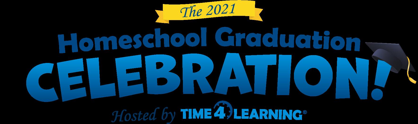The 2021 Homeschool Graduation Celebration!