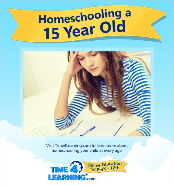 Homeschooling a Fifteen Year Old