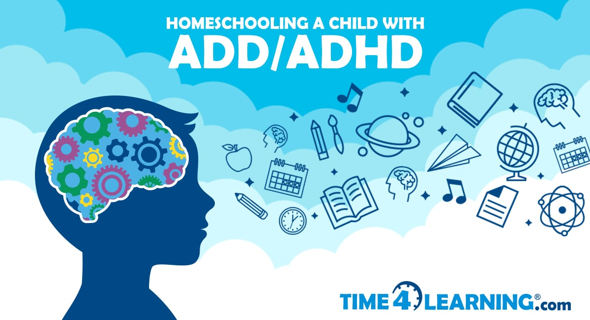 Homeschooling a Child with ADHD | Time4Learning