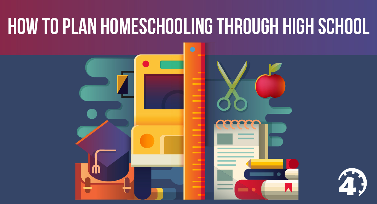 How to Plan Homeschooling Through High School | Time4Learning